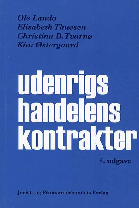 Udenrigshandelens kontrakter af Ole Lando, Kim Østergaard og Christina D. Tvarnø m.fl.