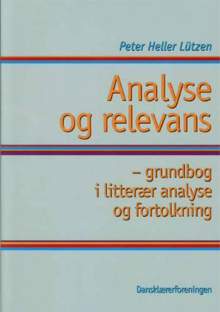 Analyse og relevans af Peter Heller Lützen