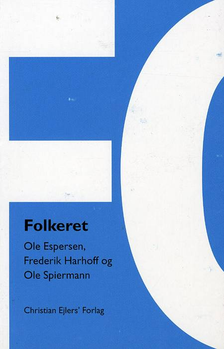 Folkeret af Sten Schaumburg-Müller, Ole Spiermann, Frederik Harhoff, Ole Espersen og Ole Spiermann, Ole Espersen og Birgit Feldtmann m.fl.