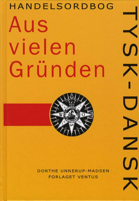 Tysk-dansk handelsordbog af Dorthe Unnerup Madsen