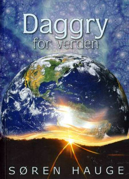 Daggry for verden af Søren Hauge