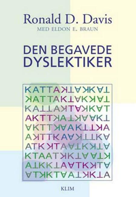 Den begavede dyslektiker af Eldon M. Braun, Ronald D. Davis og Donald D. Davis