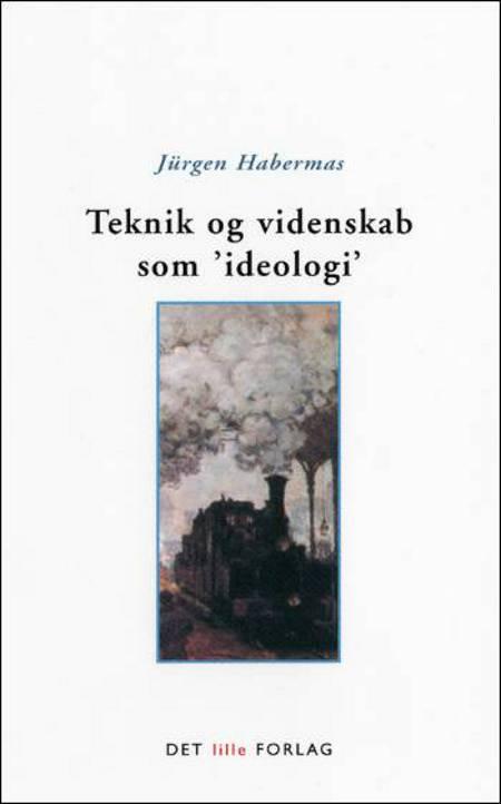 Teknik og videnskab som 'ideologi' af Jürgen Habermas