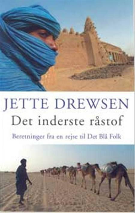 Det inderste råstof af Jette Drewsen