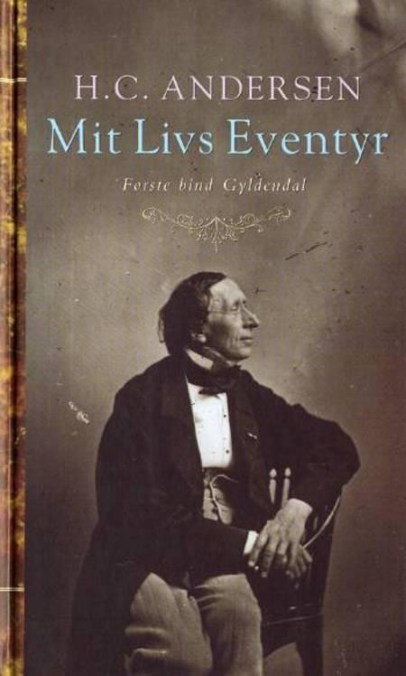 Mit Livs Eventyr af H.C. Andersen