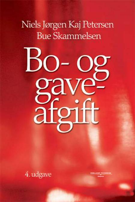 Bo- og gaveafgift af Bue Skammelsen, Niels-Jørgen Kaj Petersen, Niels Jørgen Kaj Petersen og Philip Noes