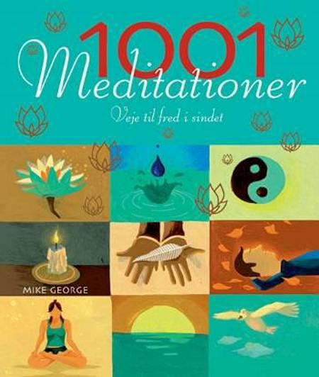 1001 meditationer af Mike George