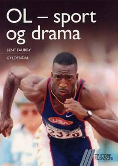 OL - sport og drama af Bent Faurby