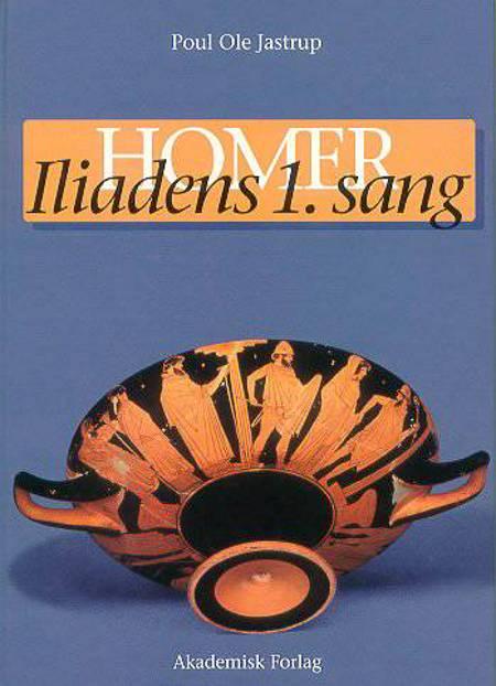 Iliadens 1. sang af Homer
