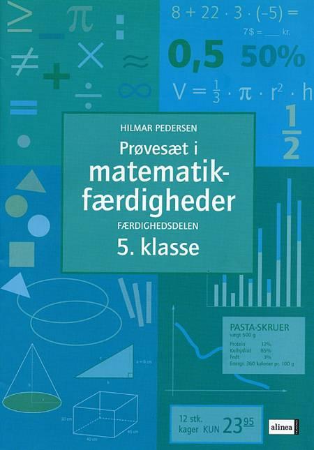 Prøvesæt i matematikfærdigheder 5. klasse af Hilmar Pedersen