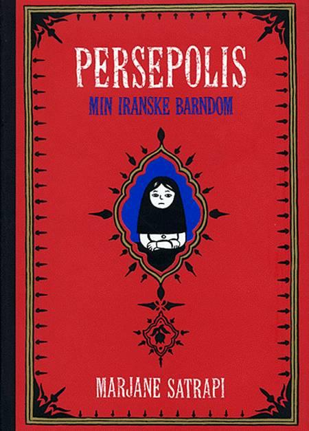 Persepolis 1: Min iranske barndom af Marjane Satrapi