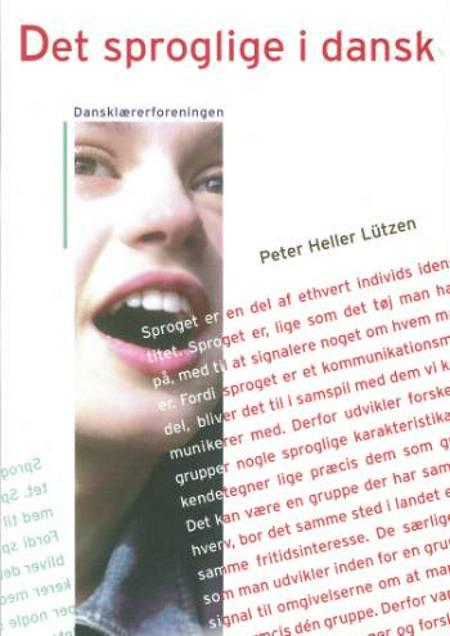 Det sproglige i dansk af Peter Heller Lützen