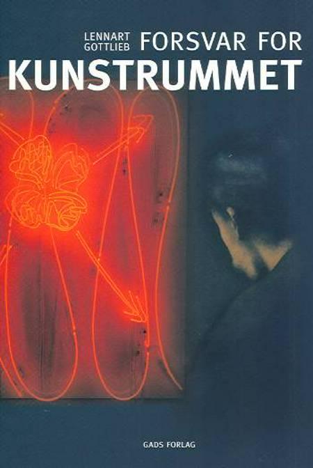 Forsvar for kunstrummet af Lennart Gottlieb