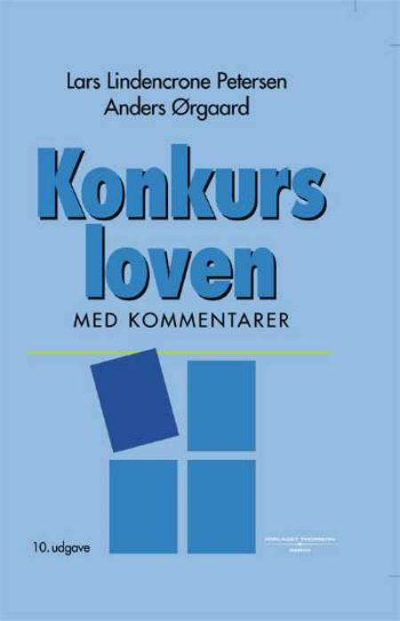 Konkursloven af Lars Lindencrone Petersen og Anders Ørgaard