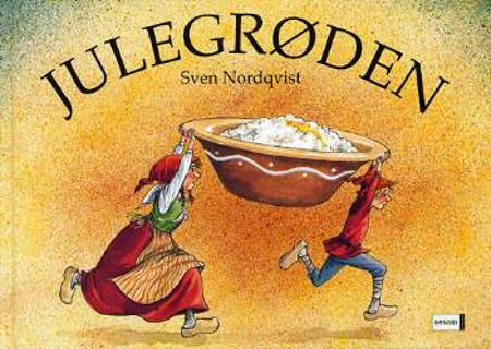 Julegrøden af Sven Nordqvist