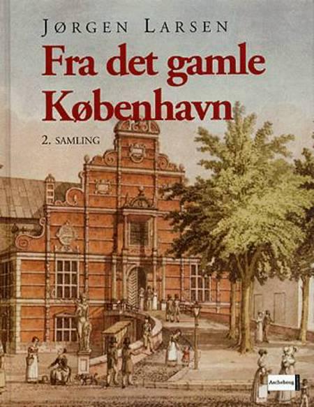 Fra det gamle København af Jørgen Larsen