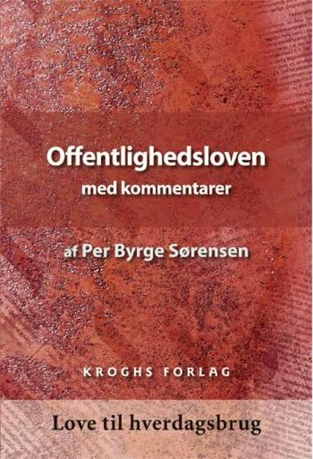 Offentlighedsloven med kommentarer af Per Byrge Sørensen