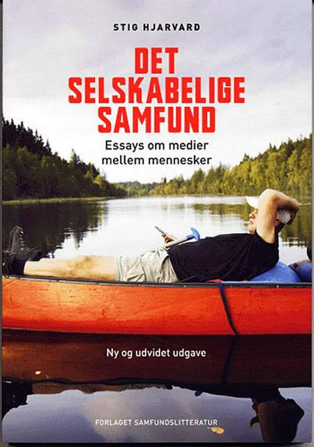 Det selskabelige samfund af Stig Hjarvard
