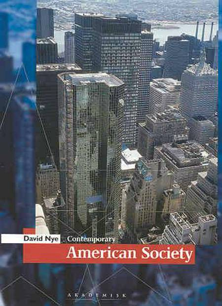 Contemporary American society af David E. Nye