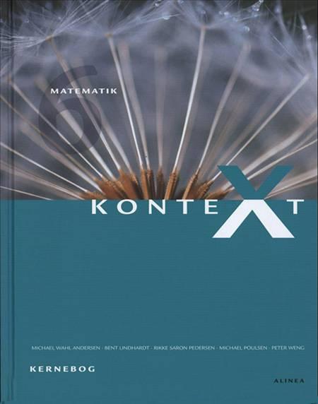 KonteXt 6 - matematik af Michael Wahl Andersen, Bent Lindhardt, Rikke Saron Pedersen, Michael Scheuer og Allan Bergman Jensen m.fl.