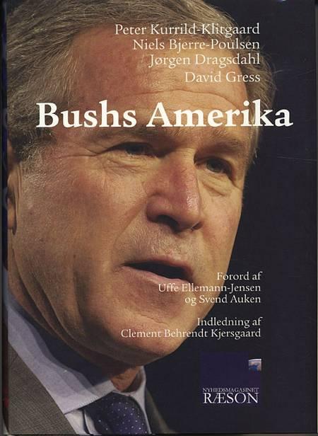 Bushs Amerika af Peter Kurrild-Klitgaard, Niels Bjerre-Poulsen og Jørgen Dragsdahl m.fl.