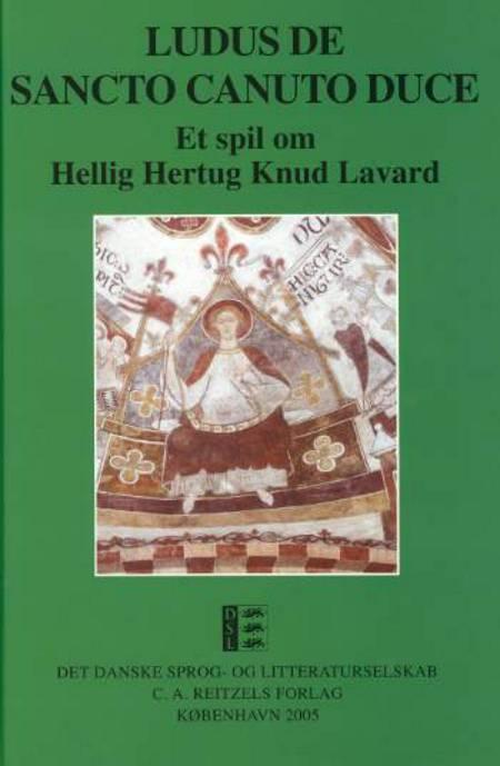 Ludus de Sancto Canuto Duce af Leif Stedstrup
