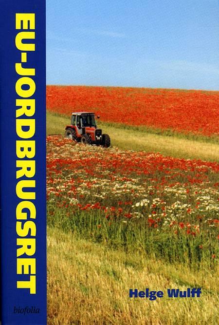 EU-jordbrugsret af Helge Wulff