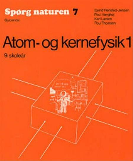 Atom- og kernefysik af Ejvind Flensted-Jensen m.fl.
