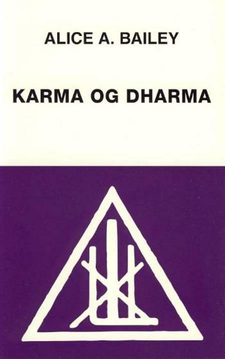 Karma og dharma af Alice A. Bailey