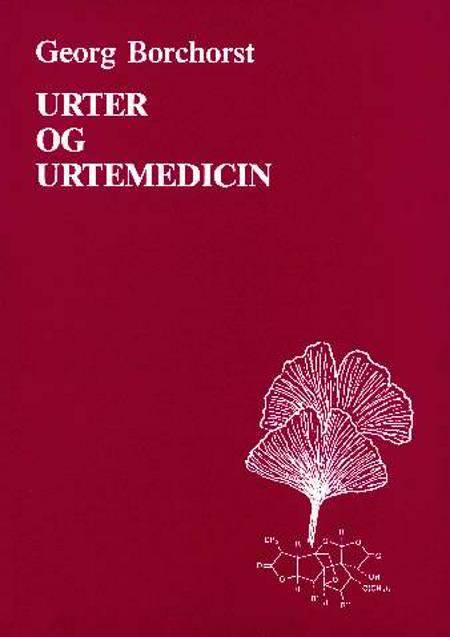 Urter og urtemedicin af Georg Borchorst