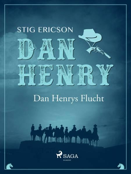 Dan Henrys Flucht af Stig Ericson