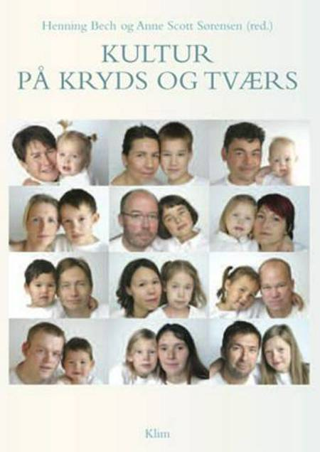 Kultur på kryds og tværs af Birgitta Frello, Randi Marselis og Jane Arthurs m.fl.