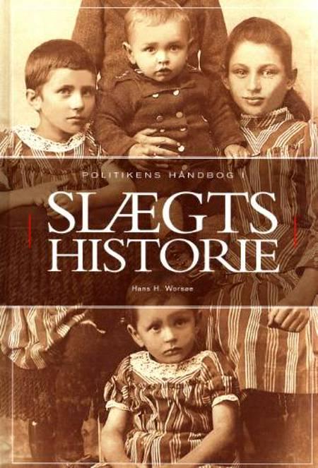 Politikens håndbog i slægtshistorie af Hans H. Worsøe