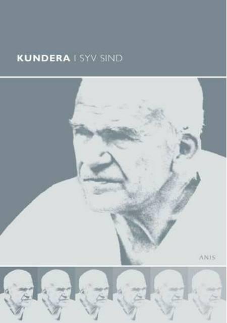 Kundera i syv sind af Ole Morsing, Peter Bugge, Jørn Boisen og David Bugge m.fl.