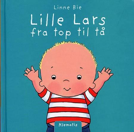 Lille Lars fra top til tå af Linne Bie