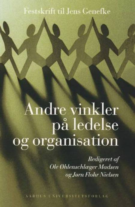 Andre vinkler på ledelse og organisation