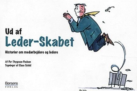 Ud af leder-skabet af Per Thygesen Poulsen – anmeldelser og bogpriser -  bog.nu