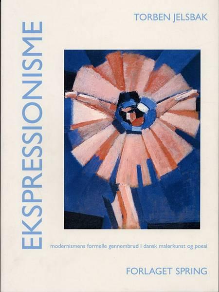 Ekspressionisme af Torben Jelsbak