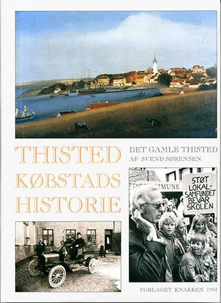 Thisted købstads historie af Svend Sørensen