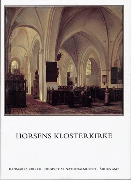 Danmarks kirker Århus Amt af Niels Jørgen Poulsen, Kjeld de Fine Licht og Vibeke Michelsen m.fl.