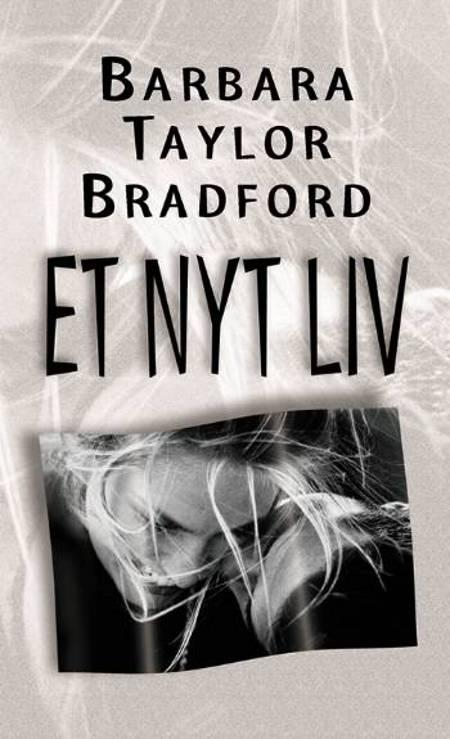 Et nyt liv af Barbara Taylor Bradford
