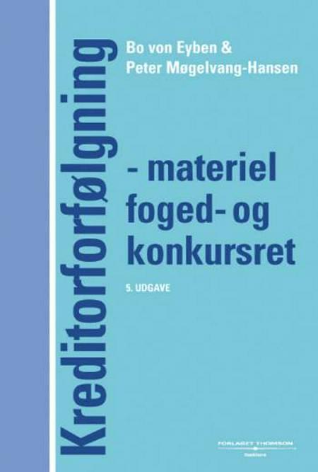 Kreditorforfølgning af Bo von Eyben, Peter Møgelvang-Hansen, Peter Møgelvang Hansen og Jakob Juul-Sandberg