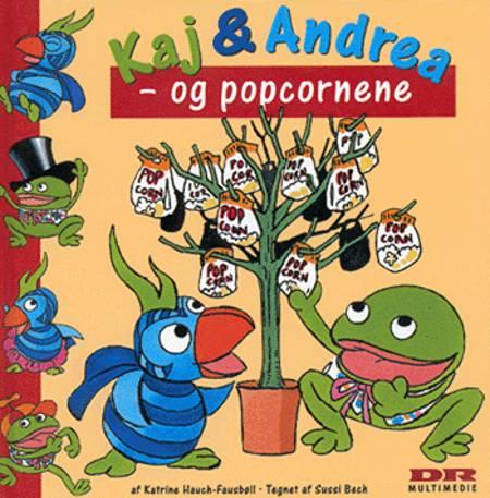 Kaj & Andrea - og popcornene af Katrine Hauch-Fausbøll