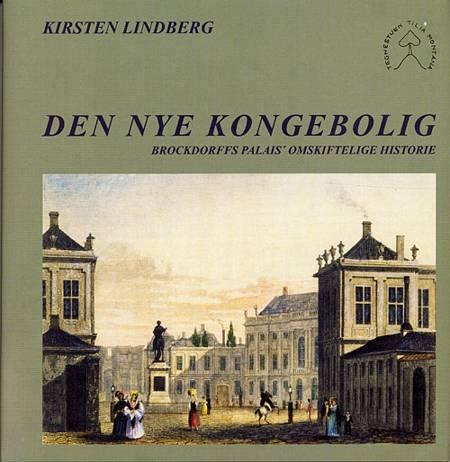 Den nye kongebolig af Kirsten Lindberg