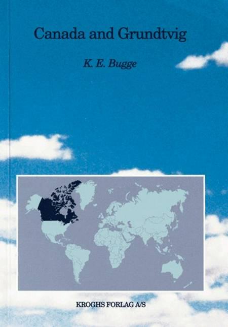 Canada and Grundtvig af Knud Eyvin Bugge