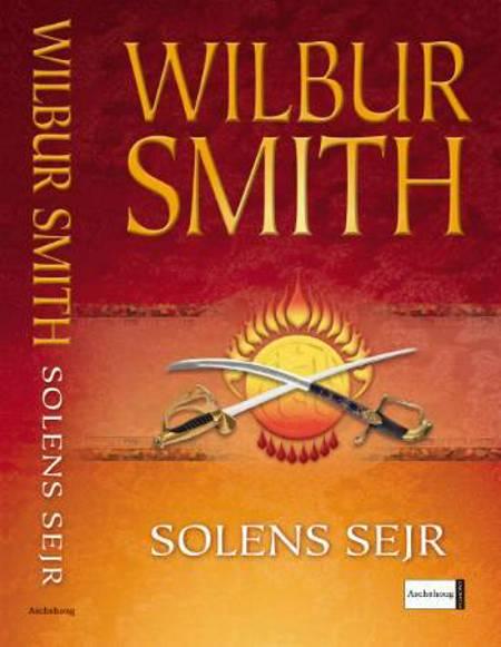 Solens sejr af Wilbur Smith