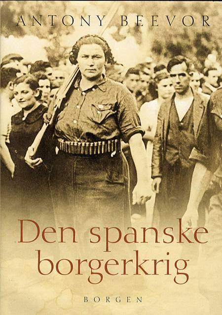 Den spanske borgerkrig 1936-1939 af Antony Beevor