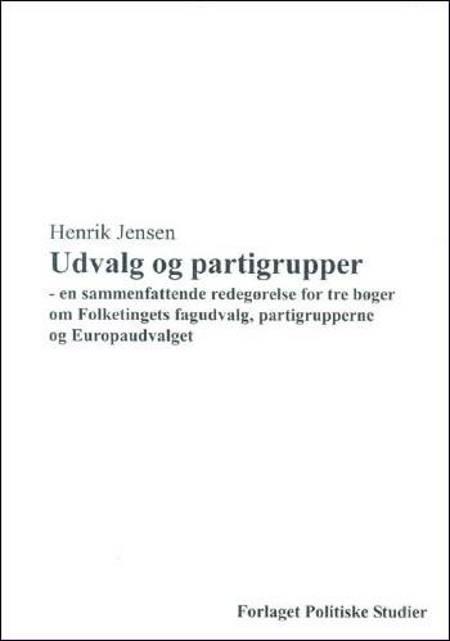 Udvalg og partigrupper af Henrik Jensen