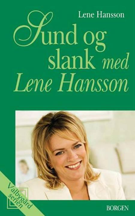 Sund og slank med Lene Hansson af Lene Hansson