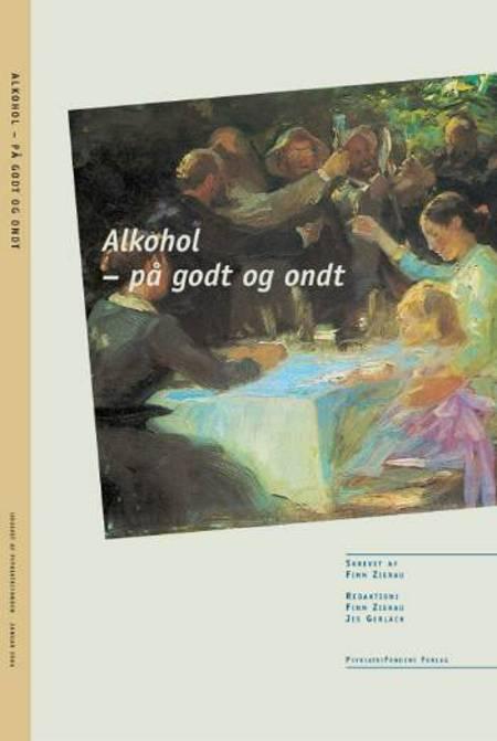 Alkohol - på godt og ondt af Finn Zierau